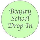 Beauty School Drop In