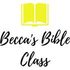 Becca's Bible Class