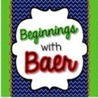 Beginnings with Baer