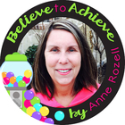 Believe to Achieve by Anne Rozell