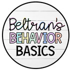 Beltran's Behavior Basics