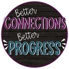 Better Connections Better Progress
