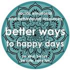 Better Ways To Happy Days