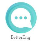 BetterEng