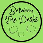 Between the Desks
