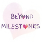 Beyond Milestones