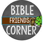 Bible Friends Corner