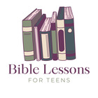 Bible Lessons for Teens