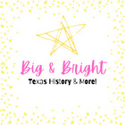 Big and Bright Texas History Ideas