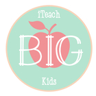 Big Kids Teacher