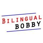 Bilingual Bobby