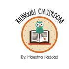 Bilingual Classroom by Maestra Haddad