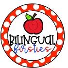 Bilingual Firsties