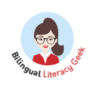 Bilingual Literacy Geek
