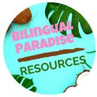 Bilingual Paradise Resources