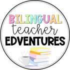 Bilingual Teacher Edventures