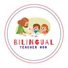 Bilingual Teacher Mom