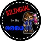Bilingual to the Core