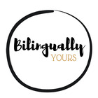 Bilingualy Yours