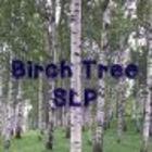 Birch Tree SLP