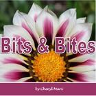 Bits and Bites