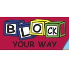 Block Your Way