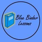 Blue Binder Lessons