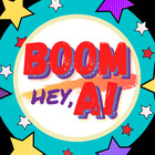 Boom Hey A