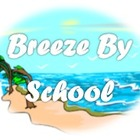 Breeze By School
