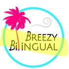 Breezy Bilingual