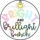 Bright and Brilliant Bunch
