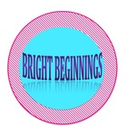 Bright Beginnings