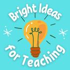 Bright Ideas for Teaching