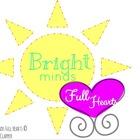 Bright Minds Full Hearts