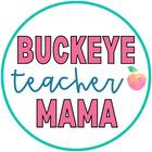 Buckeye Teacher Mama