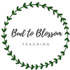 Bud to Blossom Teaching