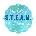 Building STEAM in Literacy