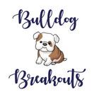 Bulldog Breakouts