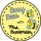 Busy Bees With Mrs Bredemeier