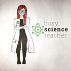 Busy Science Teacher