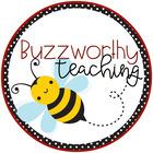Buzzworthy Teaching