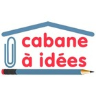 Cabane a Idees