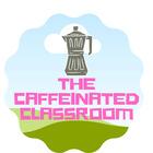 Caffeinated Classroom