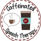Caffeinated Speech Therapy