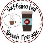Caffeinated Speech Therapy