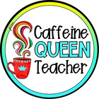 Caffeine Queen Teacher