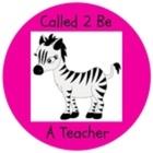 Called 2 Be A Teacher