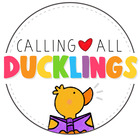 Calling All Ducklings - Colleen Carson
