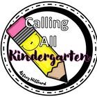 Calling All Kindergarten