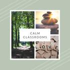 Calm Classrooms